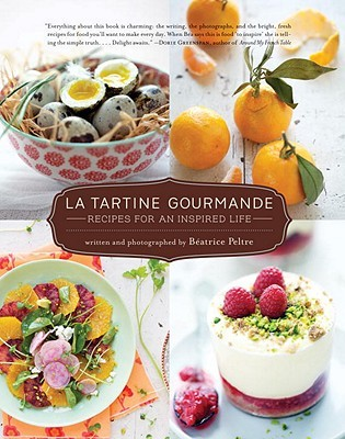 La Tartine Gourmande by Béatrice Peltre