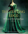 The Cutting Edge: 50 Years of British Fashion, 1947-1997