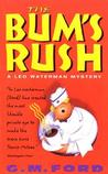 The Bum's Rush (Leo Waterman, #3)