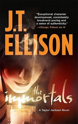 The Immortals by J.T. Ellison
