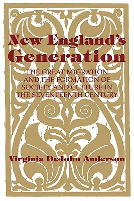 New England's Generation by Virginia Dejohn Anderson