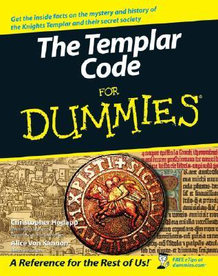 The Templar Code For Dummies by Christopher Hodapp