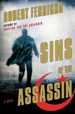 Sins of the Assassin by Robert Ferrigno