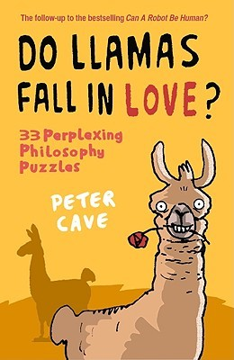 Do Llamas Fall in Love? by Peter Leslie Cave