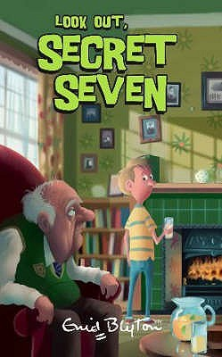 Look Out, Secret Seven (The Secret Seven, #14)