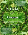 A Field of Greens: Gourmet African Slow Cooker Soups and Stews