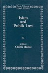 Islam And Public Law (Arab And Islamic Laws)
