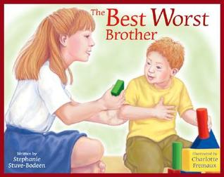 The Best Worst Brother by Stephanie Stuve-Bodeen