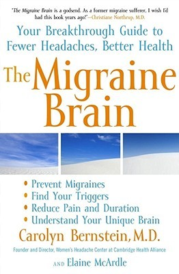 The Migraine Brain by Carolyn Bernstein