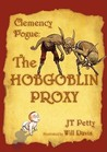 The Hobgoblin Proxy (Clemency Pogue)