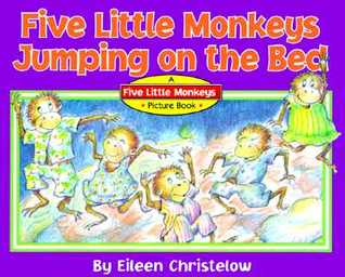 Five Little Monkeys Jumping on the Bed by Eileen Christelow