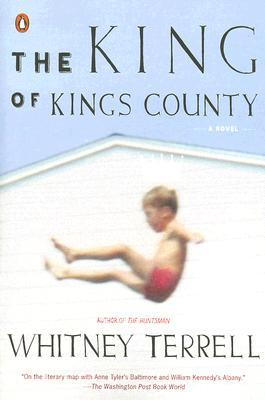 The King of Kings County by Whitney Terrell