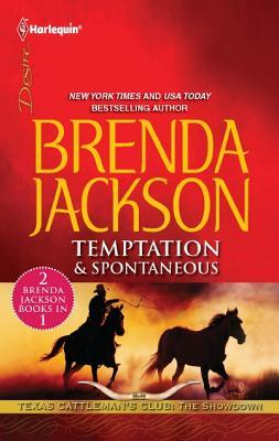 Temptation & Spontaneous by Brenda Jackson
