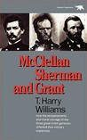 McClellan, Sherman, and Grant