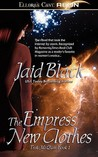 The Empress' New Clothes (Trek Mi Q'an, #1)