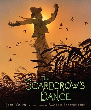 The Scarecrow's Dance by Jane Yolen