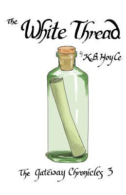The White Thread by K.B. Hoyle