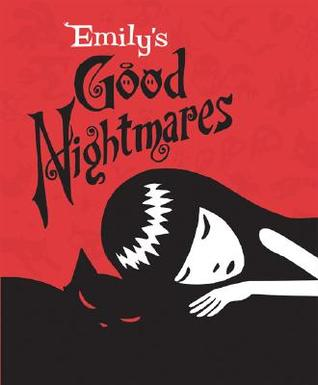 Emily's Good Nightmares by Cosmic Debris