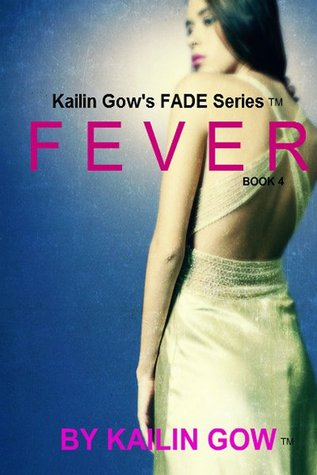 Fever by Kailin Gow