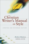The Christian Writer's Manual of Style: Updated and Expanded Edition