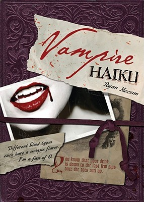 Vampire Haiku by Ryan Mecum