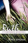 Ruth: A Foreigner Redeemed