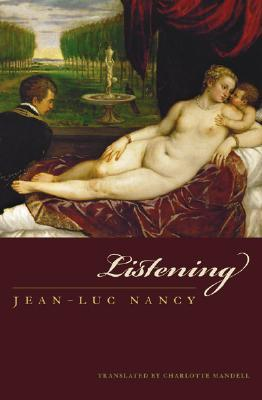 Listening by Jean-Luc Nancy