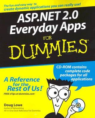 Asp.Net 2.0 Everyday Apps For Dummies by Doug Lowe