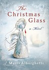 The Christmas Glass: A Novel