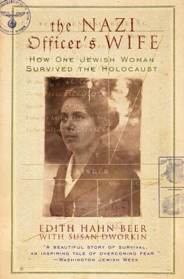 The Nazi Officer's Wife by Edith Hahn Beer