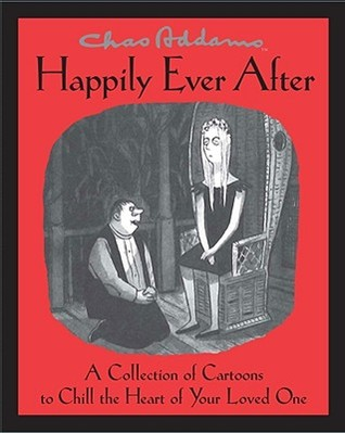 Chas Addams Happily Ever After by Charles Addams