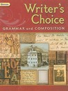 Glencoe Writer's Choice: Grammar and Composition, Grade 12