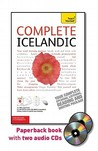 Complete Icelandic with Two Audio CDs: A Teach Yourself Guide (Teach Yourself Language)