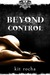 Beyond Control by Kit Rocha