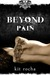 Beyond Pain by Kit Rocha