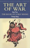 The Art of War/The Book Of Lord Shang (Wordsworth Classics of World Literature)