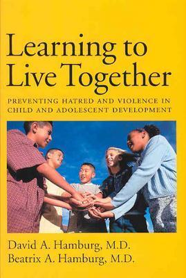 Learning to Live Together by David A. Hamburg