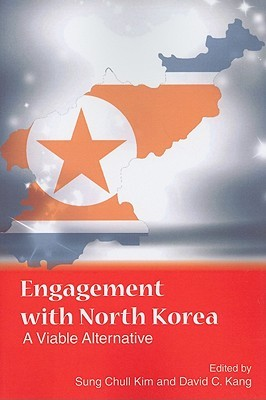 Engagement with North Korea by Sung Chull Kim