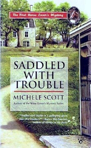 Saddled with Trouble by Michele Scott