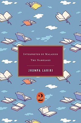 Interpreter of Maladies / The Namesake by Jhumpa Lahiri