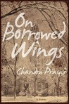On Borrowed Wings: A Novel