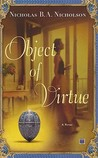 Object of Virtue: A Novel