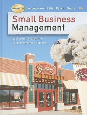 Small Business Management by Justin G. Longenecker