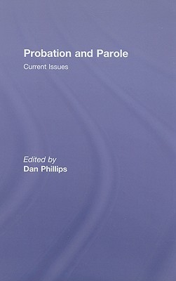 Probation and Parole: Current Issues