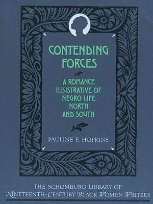 Contending Forces by Pauline E. Hopkins