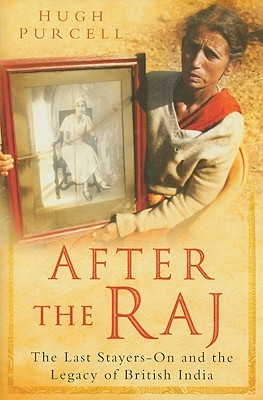 After the Raj by Hugh Purcell