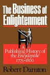 "The Business of Enlightenment: Publishing History of the ""Encyclopédie,"" 1775-1800"