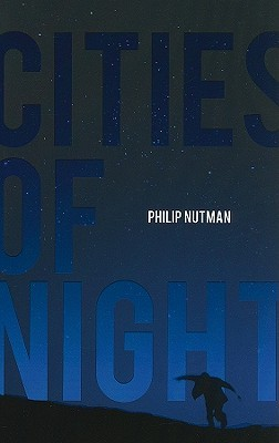 Cities of Night by Philip Nutman