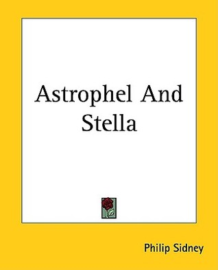 Astrophel and Stella by Philip Sidney