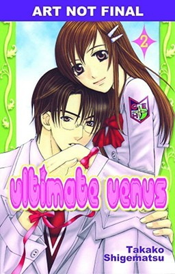 Ultimate Venus, Volume 2 by Takako Shigematsu